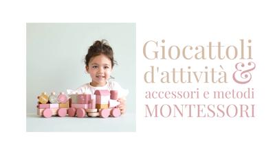 Giocattoli d'attività, accessori e metodi Montessori