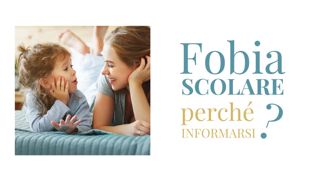 Fobia scolare: Perché informarsi?